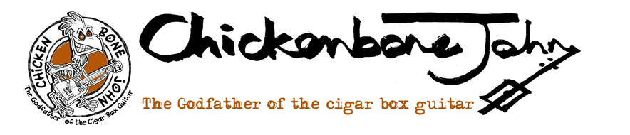 Chickenbone John - The Godfather of the cigar box guitar